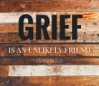 grief unlikely medium